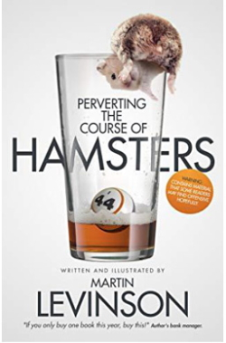 Perverting the course of hamsters